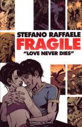 Fragile (en anglais) - Love Never Dies