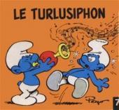 Schtroumpfs (Mini-Albums) -7- Le turlusiphon