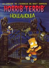 Les simpson (La cabane des horreurs) -3- Horrib'-Terrib' Houlahoula