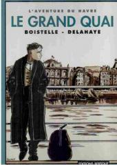 L'aventure du Havre (Delahaye/Boistelle) -1- Le grand quai