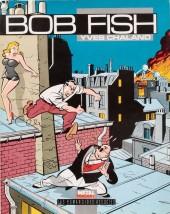 Bob Fish - Tome 1b