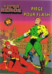 Super Héros -10- Piège pour Flash