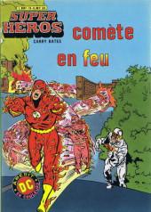 Super Héros -13- Comète en feu