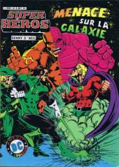 Super Héros -14- Menace sur la galaxie