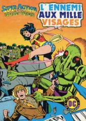 Super Action avec Wonder Woman -9- L'ennemi aux mille visages
