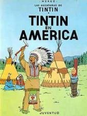 Tintín (Las Aventuras de) -3- Tintín en América