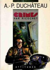 (AUT) Duchâteau -Roman- Crimes par ricochet