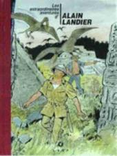 Alain Landier (Les extraordinaires aventures d') -1 TT- Tome 1