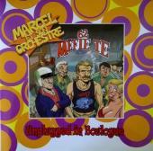 Marcel et son orchestre -PTF- Mefie te