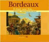 Bordeaux - Il était une fois...