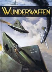 Wunderwaffen -1- Le Pilote du Diable