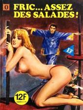 Série Orange (Elvifrance) -10- Fric...assez des salades !