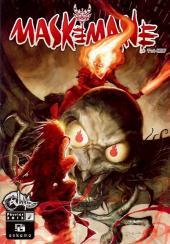 Maskemane -7- Que le chaud commence
