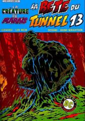 La créature du marais (1re - Arédit - Arédit DC en couleurs) -4- La Bête du tunnel 13