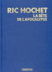 Ric Hochet -51TT- La bête de l'apocalypse