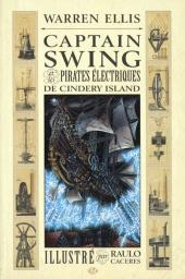 Captain Swing et les pirates électriques de Cindery Island - Captain swing et les pirates électriques de cindery island