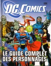 (DOC) DC Comics (Divers éditeurs) - DC Comics - Le guide complet des personnages