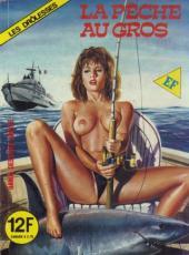 Les drôlesses -51- La pêche au gros