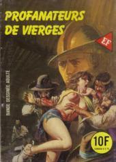 Les grands classiques de l'épouvante -116- Profanateurs de vierges