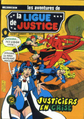 La ligue de justice (1re série - Arédit - Artima Color DC Super Star puis Artima Color DC) -5- Justiciers en crise
