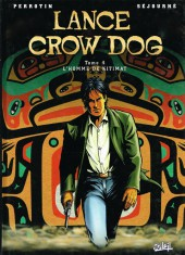 Lance Crow Dog -4- L'homme de Kitimat