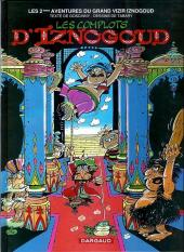 Iznogoud -2e2004- Les Complots d'Iznogoud