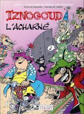 Iznogoud -10c1997- Iznogoud l'acharné