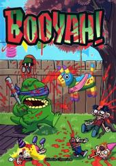 Booyah! - Tome 1