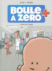 Boule à zéro -1- Petit cœur chômeur
