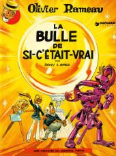 Olivier Rameau -2a1975'- La bulle de si-c'était-vrai