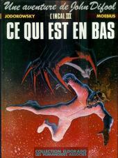 L'incal - Une aventure de John Difool -3b- Ce qui est en bas