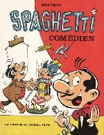 Spaghetti -11- Spaghetti comédien