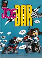 Joe Bar Team -2a- Tome 2