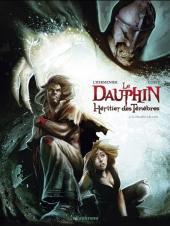 Le dauphin, Héritier des ténèbres -2- Le chevalier à la croix