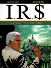 I.R.$. puis I.R.$ -10a- La loge des assassins