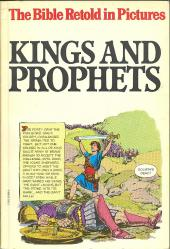 Bible retold in pictures (The) -3- Kings and prophets