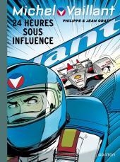 Michel Vaillant (Dupuis) -70- 24 heures sous influence