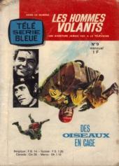 Télé série bleue (Les hommes volants, Destination Danger, etc.) -9- Les hommes volants - Des oiseaux en cage