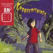 Croquemitaines (Sciortino) -15- Croquemitaines