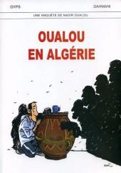 Une enquête de Nadir Oualou - Oualou en Algérie