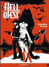 Hell West -1- Frontier Force
