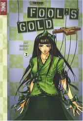 Fool's gold -2- Tome 2