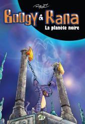 Boogy & Rana -7- La planète noire