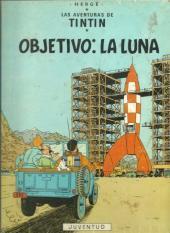 Tintín (Las Aventuras de) -16- Objetivo: la Luna