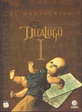 Decálogo (El) -1- El manuscrito
