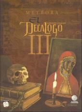 Decálogo (El) -3- Metéora