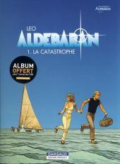 Aldébaran -1ES1- La catastrophe