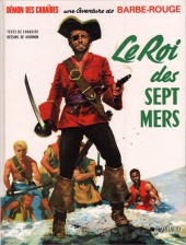 Barbe-Rouge -2d1984- Le Roi des Sept Mers