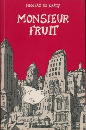 Monsieur Fruit - Tome 1