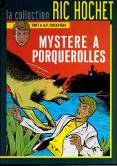 Ric Hochet - La collection (Hachette) -2- Mystère à Porquerolles